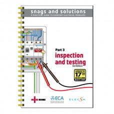 NICEIC Snags and Solutions Part 3: Inspection & Testing 17th Edition 3rd Amendment