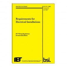 IET The 3rd Amendment to BS7671: 2008 Requirements for Electrical Installation (IEE Wiring Regulations, 17th Edition)